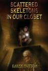 Scattered Skeletons In Our Closet EBOOK